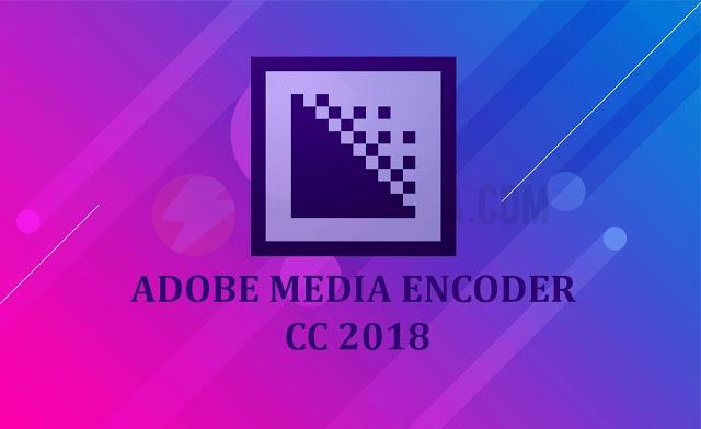 Tải Adobe Media Encoder CC